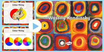 All About Kandinsky PowerPoint - art, kandinsky, artist, inspiration, colour, colour mixing, primary colours, secondary colours, circ