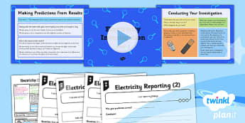 PlanIt - Science Year 6 - Electricity Lesson 6: Electricity Investigation Part 3 Lesson Pack - investigation, predicting, investigating, reporting, results
