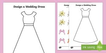 Design a Wedding Dress - Wedding, Weddings, fine motor skills, colouring, designing, activity, marriage, bride, groom, church, priest, vicar, dress, cake, ring, rings, bridesmaid, flowers, bouquet, reception, love