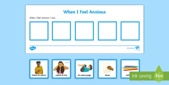 When I Feel Anxious Visual Aid - anxiety, frustrated, angry, calming strategies, self-regulation