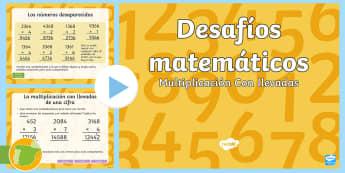 Presentación: Multiplicaciones con llevadas - Multiplicar, tablas, cifras, desafíos matemáticos, matemáticas,Spanish