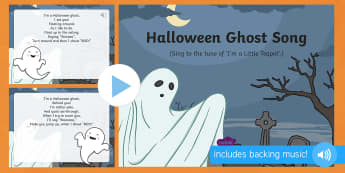 Halloween Ghost Song PowerPoint - EYFS, Early Years, Halloween, witches, wizards, magic spell, Hallowe'en, All Hallows Eve, All Saint