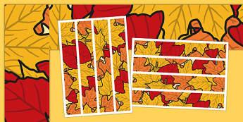 Autumn Display Borders - Display border, classroom border, border,Autumn, seasons,  A4, display, autumn pictures, autumn display, leaves, acorn, conker, atumn