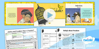 PlanIt - RE Year 6 - Justice and Freedom Lesson 1: What Is Freedom? Lesson Pack