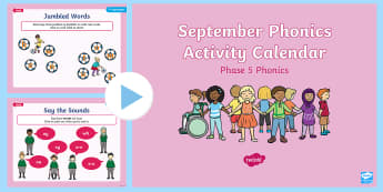 Phase 4 September Phonics Activity Calendar PowerPoint - Reading, Spelling, Game, Starter, Sounds