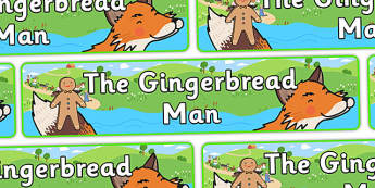 The Gingerbread Man Display Banner - Gingerbread man, banner, display, traditional tales, tale, fairy tale, gingerbread, little old man, little old woman, fox, run run