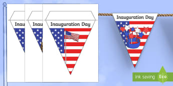 Inauguration Day Display Bunting - KS1/2, Donald Trump, Inauguration Day, Jan 20th 2017, January 20th, president, USA, US, presidency