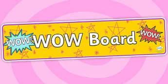 Wow Board Display Banner - wow board, display banner, banner, header, banner for display, display header, header for display, classroom display, display