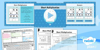 PlanIt Y3 Multiplication and Division Lesson Pack Multiplication (4) - short multiplication, column multiplication, written multiplication, formal written method, calculation methods, planning