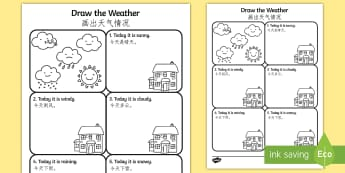 Draw the Weather Activity Sheet English/Mandarin Chinese - Draw the Weather Activity Sheet - weather, worksheet, drawing, sheet, waether, WHEATHER, wetaher, we