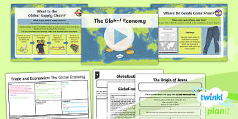 Geography: Trade and Economics: The Global Economy Year 6 Lesson Pack 5