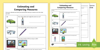 Estimating and Comparing Measures Activity Sheet - Mass, length, estimate, time, trial and improvement, worksheet