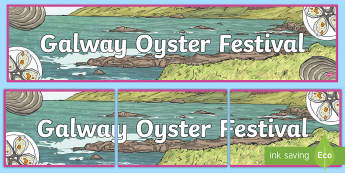 The Galway International Oyster Festival Display Banner - ROI, Irish Festivals, celebrate, poster, heading, sea life, ,Irish