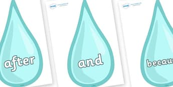 Connectives on Water Drops - Connectives, VCOP, connective resources, connectives display words, connective displays
