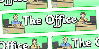 The Office Role Play Display Banner - the office, office, display, banner, workplace, help desk, sign, role play, play, poster, manager, phone operator, reception, paper, work