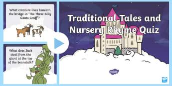 Traditional Tales and Nursery Rhyme Quiz  PowerPoint - Traditional Tales and Nursery Rhyme Quiz PowerPoint - Traditional tales, nursery rhyme, nursery rhym