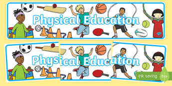 Physical Education Display Banner (2) -  PE, action, actions, physical actions,display, banner, poster, sign, visual aid, Physical education, prompt, PE equipment