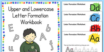 Upper and Lowercase Letter Formation Workbook - upper and lowercase, uppercase, lowercase, letter formation, workbook