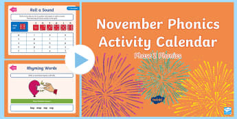Phase 2 November Phonics Activity Calendar PowerPoint - Reading, Spelling, Game, Starter, Sounds