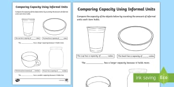 Comparing Capacity Using Informal Units Activity Sheet - Mathematics, Year 1, Year 2, Measurement and Geometry, Using units of measurement, ACMMG019, ACMMG03