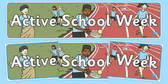 Active School Week Display Banner - active, week, PE, physical, sports, sport, display, banner