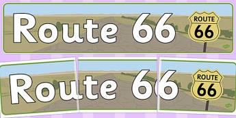 Route 66 Display Banner - route 66, display banner, display, banner