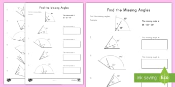 Find the Missing Angles Activity Sheet - adding angles, subtracting angles, missing angles, additive angles, geometry, measurement and data
