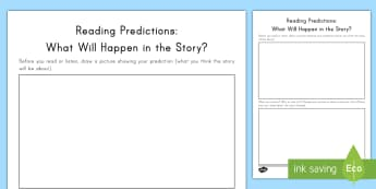 Reading Predictions: What Will Happen in the Story? Activity Sheet - worksheet, comprehension, understanding, summary, review, imagine, book
