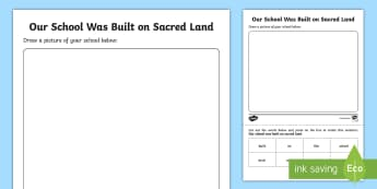 Our School was Built on Sacred Land Activity Sheet - Special place, foundation, our school, important places, special, ACHASSK017, Sacred places, Heritag