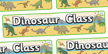 Dinosaur Themed Classroom Display Banner - Themed banner, banner, display banner, Classroom labels, Area labels, Poster, Display, Areas