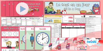 PlanIt - French Year 6 - All in a Day Unit Pack - french, languages, grammar, time, o'clock, half past, quarter past, quarter to, 24 hour, mfl, lesso