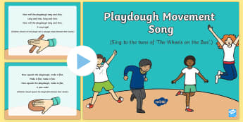 Playdough Movement Song PowerPoint - Playdough Play, dough disco, finger gym, fine motor skills, physical development.