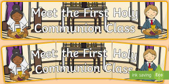 ROI Meet the First Holy Communion Class Banner Display Banner  - Confession & First Communion Resources,Irish, religion, mass, display, holy communion