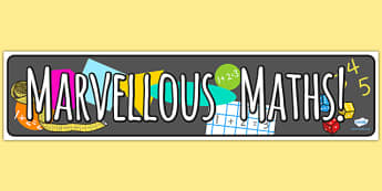 Marvelous Maths Display Banner - marvelous maths, maths, display, banner, display banner, display header, themed banner, banner for display, header