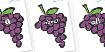 100 High Frequency Words on Grapes - High frequency words, hfw, DfES Letters and Sounds, Letters and Sounds, display words