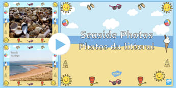 Seaside Display Photos PowerPoint English/French - Seaside Display Photo Powerpoint - seaside, the seaside, at the seaside, beach, seaside powerpoint,