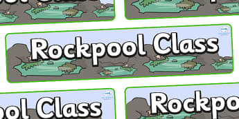 Rock Pool Themed Classroom Display Banner - Themed banner, banner, display banner, Classroom labels, Area labels, Poster, Display, Areas