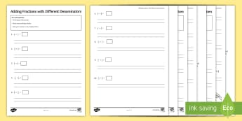Adding Fractions with Different Denominators Differentiated Activity Sheets  - Add Subtract Addition Subtraction Numerator Denominator Different Denominators Simplify Simplest Low
