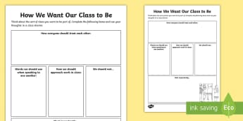 KS2 How We Want Our Class to Be Activity Sheet - class charter, rules, behaviour, responsibilities, whole class, worksheet