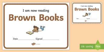 I Am Now Reading Brown Books Certificate - I Am Now Reading Brown Books Certificate - certificate, coloured, reading, book, reding, cirtificate