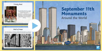 September 11th Monuments PowerPoint - 9/11, September 11th, Patriot Day, US History, Twin Towers, New York City, historic, memorial