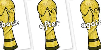 KS1 Keywords on World Cup Trophy - KS1, CLL, Communication language and literacy, Display, Key words, high frequency words, foundation stage literacy, DfES Letters and Sounds, Letters and Sounds, spelling