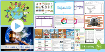 Global Goals Peace, Justice and Strong Institutions CfE Second Level IDL and Resource Pack - Global citizenship, topic pack, 2nd level, CfE, global issues, resource suggestions, people in socie