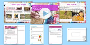 Textile Art Lesson 6: Natural Form and Batik Lesson Pack - Batik, wax resist, art, colour, bright, nature, natural