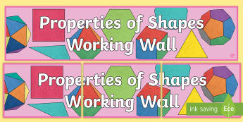 LKS2 Properties of Shapes Working Wall Display Banner - maths display, classroom display, 2d shape, 3d shape, angles, parallel lines, perpendicular lines, s