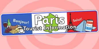 Paris Tourist Information Role Play Banner - paris, tourist information, role play, banner, paris banner, paris role play, paris tourist information