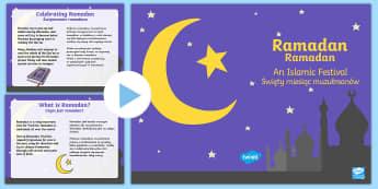 Ramadan Information PowerPoint English/Polish - Ramadan Information PowerPoint - ramadan, islam, information, mohammed, muhammed, ramadam, ramadhan,