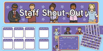 Staff Shout Out Staff Room Display Pack - Signs and Labels,lebels,labeles