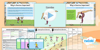 PlanIt - Science Year 2 - Animals Including Humans Lesson 5: Exercise Lesson Pack