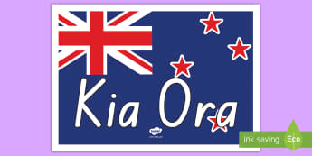 Kia Ora Display Poster Te Reo Māori - New Zealand Social Sciences, NZ, Social Studies, display, Kia Ora, welcome, flag